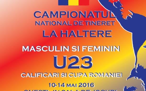 Campionatul National de tineret la haltere – 10-14 Mai 2016